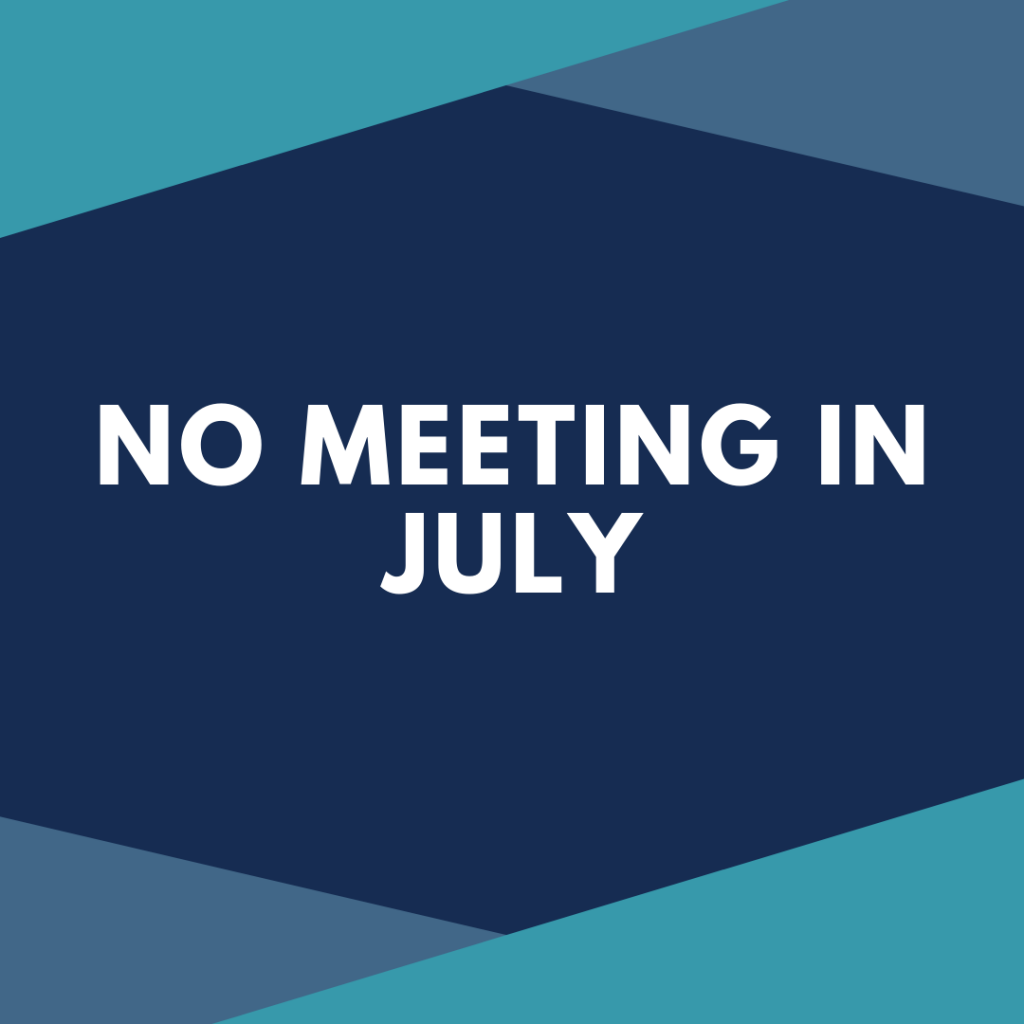 No Meeting in July