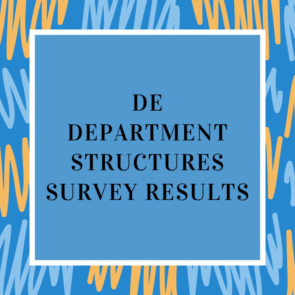 DE Department Structures Survey Results
